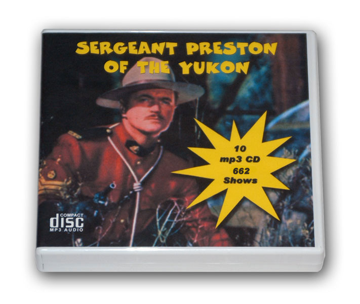 CHALLENGE OF THE YUKON - SERGEANT PRESTON